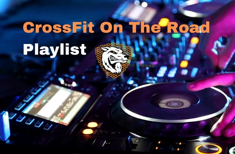 CrossFit Workout Playlist